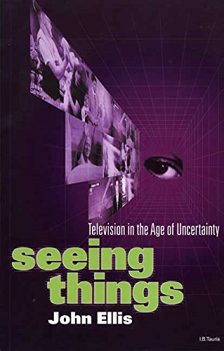 9781860644894: Seeing Things: Television in the Age of Uncertainty