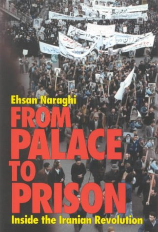 9781860644948: From Palace to Prison: Inside the Iranian Revolution
