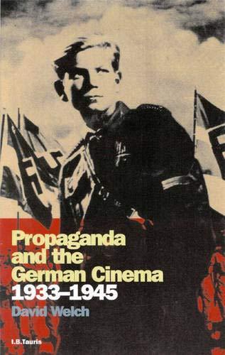 9781860645204: Propaganda and the German Cinema, 1933-1945 (Cinema and Society)