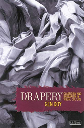 9781860645389: Drapery: Classicism and Barbarism in Visual Culture