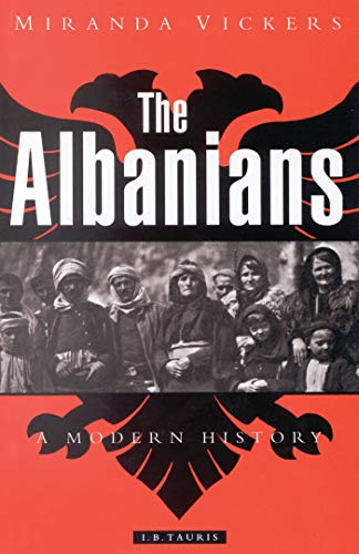 9781860645419: The Albanians: A Modern History