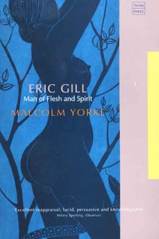 9781860645846: Eric Gill: Man of Flesh and Spirit (Tauris Parke Paperbacks)