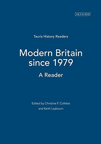 9781860645969: Modern Britain Since 1979: A Reader