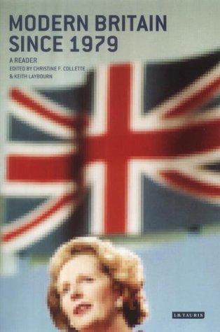 9781860645976: Modern Britain Since 1979: A Reader