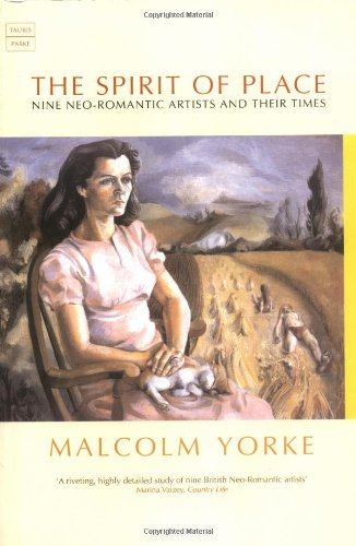 9781860646041: The Spirit of Place: Nine Neo-Romantic Artists and Their Times