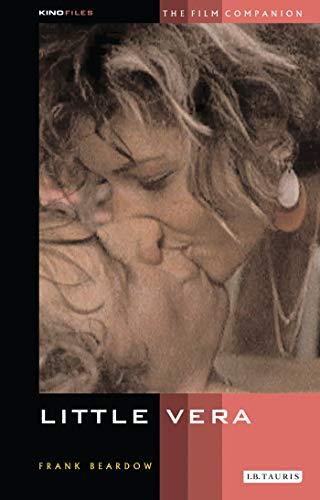 9781860646119: Little Vera: The Film Companion (KINOfiles Film Companion)