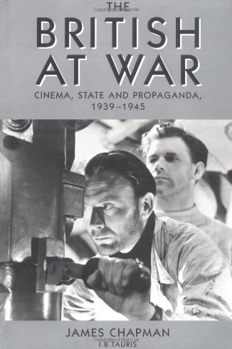 The British At War: Cinema, State and: Chapman, James