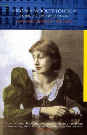 9781860646447: Virginia Woolf's London: A Guide to Bloomsbury and Beyond