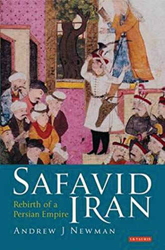 9781860646676: Safavid Iran: Rebirth of a Persian Empire (Library of Middle East History)