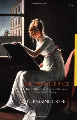 9781860646775: The Obstacle Race: The Fortunes of Women Painters and Their Work