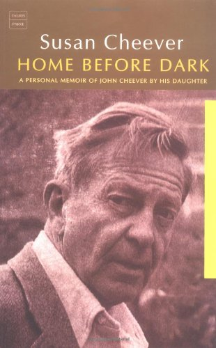 9781860646805: Home Before Dark: A Personal Memoir of John Cheever by His Daughter