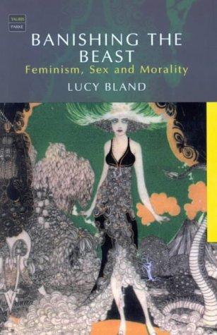 9781860646812: Banishing the Beast: Feminism, Sex and Morality (Tauris Parke Paperbacks)