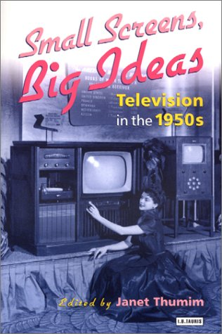 9781860646829: Small Screens, Big Ideas: Television in the 1950s