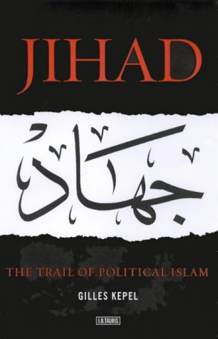 9781860646843: Jihad: The Trail of Political Islam
