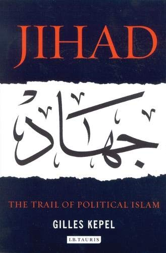 9781860646850: Jihad: The Trail of Political Islam