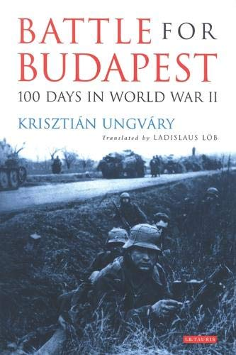 9781860647277: Battle for Budapest: 100 Days in World War II