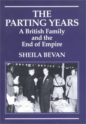 9781860647345: The Parting Years: A British Family and the End of Empire