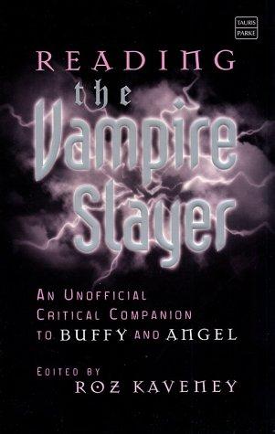 9781860647628: Reading the Vampire Slayer (Tauris Parke Paperbacks)