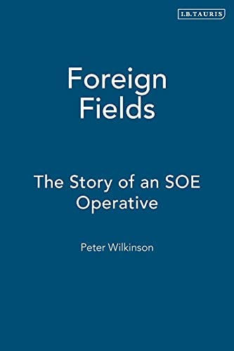 9781860647796: Foreign Fields: The Story of an SOE Operative