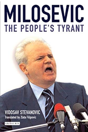9781860648427: Milosevic: The People's Tyrant
