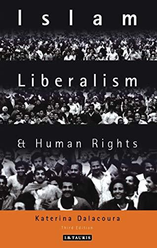 Islam, Liberalism and Human Rights: Dalacoura, Katerina