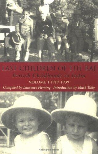 9781860648717: Last Children of the Raj: Pt. 1 v. 1
