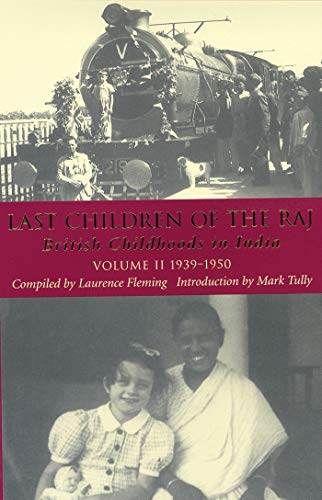 9781860648724: Last Children of the Raj: Volume II