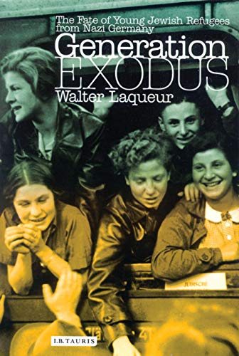 9781860648854: Generation Exodus: The Fate of Young Jewish Refugees from Nazi Germany