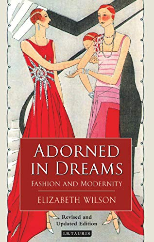 9781860649219: Adorned in Dreams: Fashion and Modernity