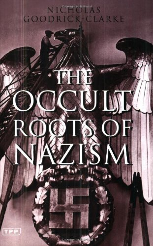 9781860649738: The Occult Roots of Nazism : Secret Aryan Cults and Their Influence on Nazi Ideology