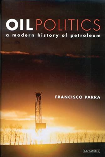 9781860649776: Oil Politics: A Modern History of Petroleum
