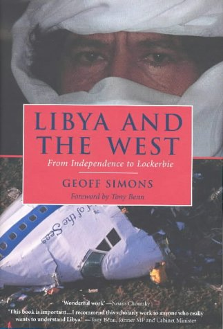 9781860649882: Libya and the West: From Independence to Lockerbie