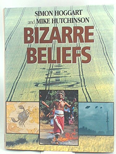Bizarre Beliefs: Hoggart, Simon and