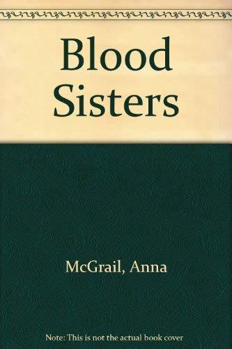 Blood Sisters: McGrail, Anna