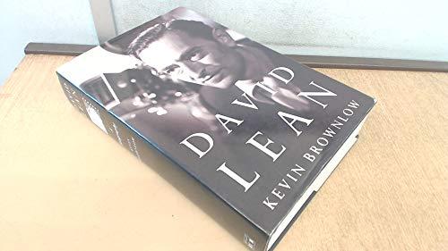David Lean: a biography: BROWNLOW, Kevin