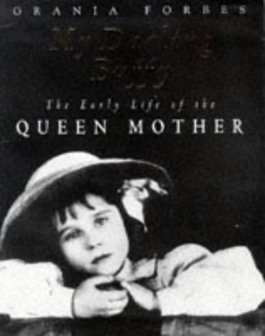 9781860660917: My Darling Buffy: The Early Life of the Queen Mother