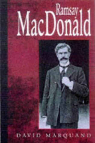 9781860661136: Ramsay Macdonald: A Biography