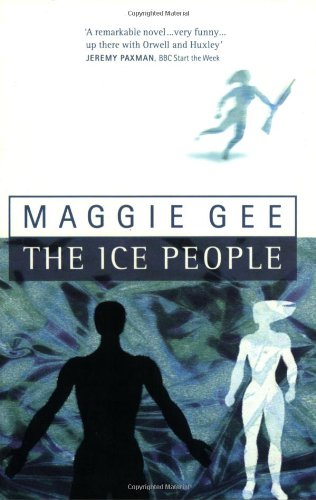 The Ice People: Gee, Maggie