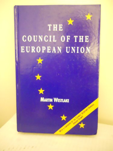9781860670046: The Council of the European Union