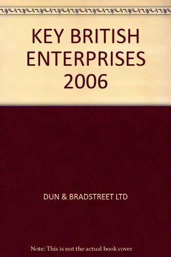 9781860715938: KEY BRITISH ENTERPRISES 2006