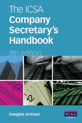 The ICSA Company Secretary's Handbook: Armour, Douglas