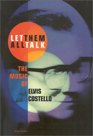 Let Them All Talk: The Music of Elvis Costello (Sanctuary Music Library)