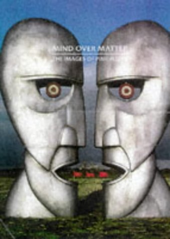 9781860742064: Mind Over Matter -- The Images of Pink Floyd