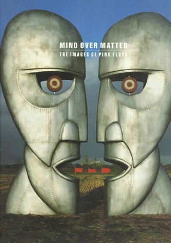 Mind over Matter: The Images of Pink: Storm Thorgerson; Peter