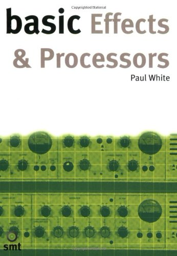 9781860742705: Basic Effects and Processors (Basic Series)