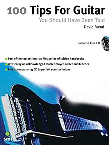 9781860742958: 100 Tips For Guitar You Should Have Been Told (includes CD)