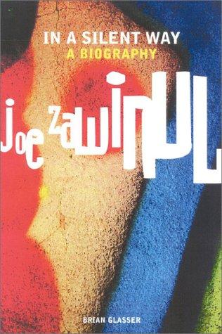9781860743269: In a Silent Way: A Portrait of Joe Zawinul