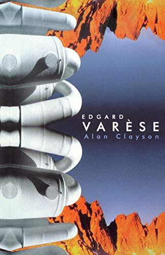 9781860743986: Edgard Varese