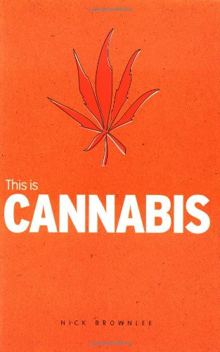This is Cannabis (Addiction): Nick Brownlee