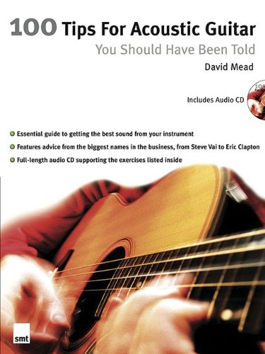 100 Tips for Acoustic Guitar: You Should Have Been Told (Mixed media product): David Mead